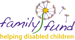 Family Fund for Families with Severely Disabled Ch